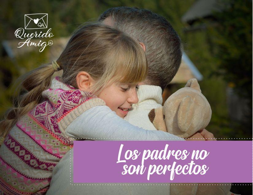 los padres no son perfectos